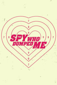 فیلم The Spy Who Dumped Me 2018