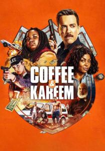 دانلود فیلم کافی و کریم Coffee & Kareem 2020