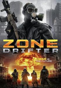 فیلم ولگرد Zone Drifter 2021