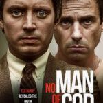 دانلود فیلم خدانشناس No Man of God 2021